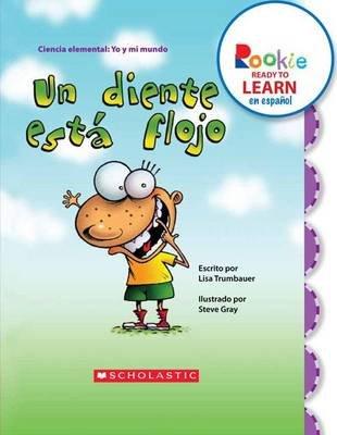 Un Diente Est Flojo (Spanish, Paperback): Lisa. Trumbauer
