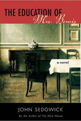 The Education of Mrs. Bemis - A Novel (Electronic book text): John Sedgwick