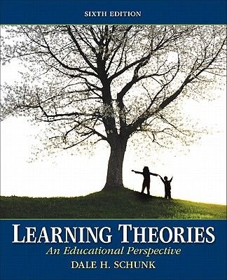 Learning Theories - An Educational Perspective (Hardcover, 6th edition): Dale H. Schunk
