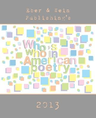 Who's Who in American Poetry Vol. 6 (Paperback): Eber &. Wein
