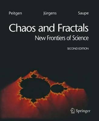 Chaos and Fractals (Paperback): Heinz-Otto Peitgen, Hartmut Jurgens, Dietmar Saupe