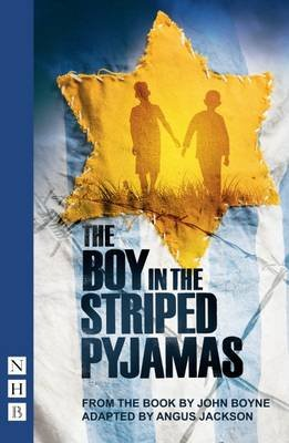The Boy in the Striped Pyjamas (Stage Version) (Paperback): John Boyne