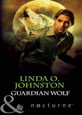 Guardian Wolf (Electronic book text, ePub First edition): Linda O Johnston