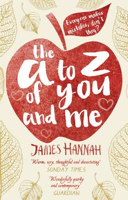 The A to Z of You and Me (Paperback): James Hannah