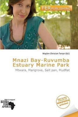 Mnazi Bay-Ruvumba Estuary Marine Park (Paperback):