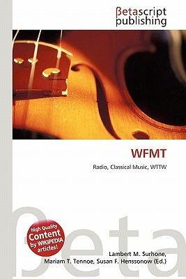 Wfmt (Paperback): Lambert M. Surhone, Miriam T. Timpledon, Susan F. Marseken, Surhone Lambert M., Tennoe Mariam T., Henssonow...