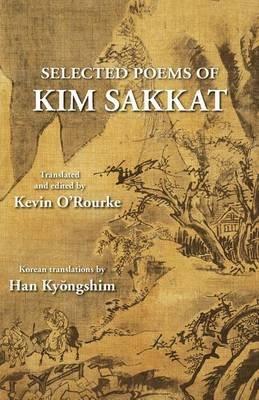 Selected Poems of Kim Sakkat (Paperback): Sakkat Kim