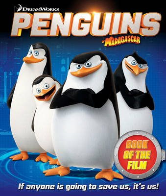 The Penguins of Madagascar (Hardcover):