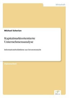 Kapitalmarktorientierte Unternehmensanalyse (German, Paperback): Michael Scherian