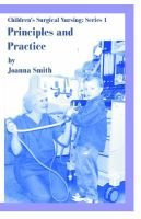 Children's Surgical Nursing - Principles and Practices (Paperback): Jo Smith