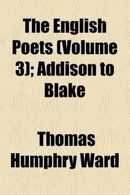 The English Poets Volume 3 (Paperback): Thomas Humphry Ward