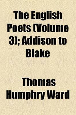 The English Poets Volume 3 (Paperback): Thomas Humphry Ward