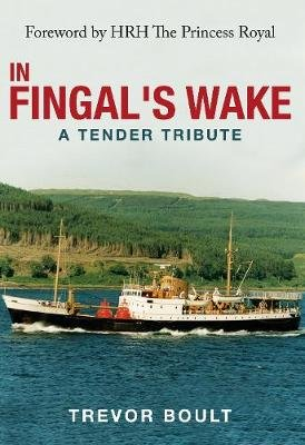 In Fingal's Wake - A Tender Tribute (Paperback): Trevor Boult
