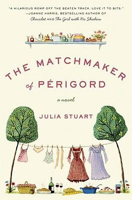 The Matchmaker of Perigord (Electronic book text): Julia Stuart