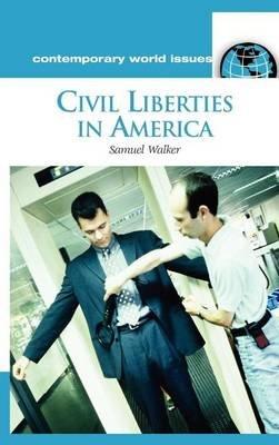 Civil Liberties in America: A Reference Handbook (Electronic book text): Samuel Walker