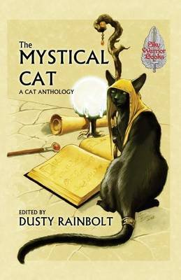 The Mystical Cat (Paperback): Dusty Rainbolt, Lyn McConchie