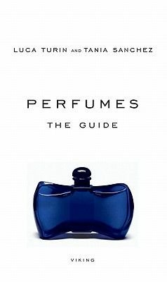 Perfumes (Electronic book text): Luca Turin