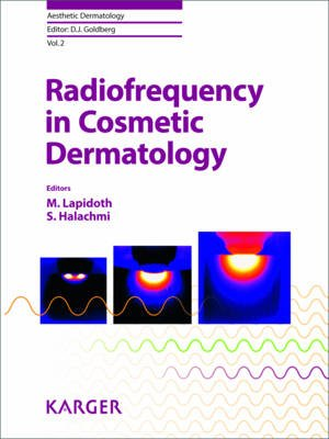 Radiofrequency in Cosmetic Dermatology (Hardcover): Moshe Lapidoth, Saar Halachmi