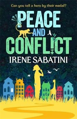 Peace and Conflict (Paperback): Irene Sabatini