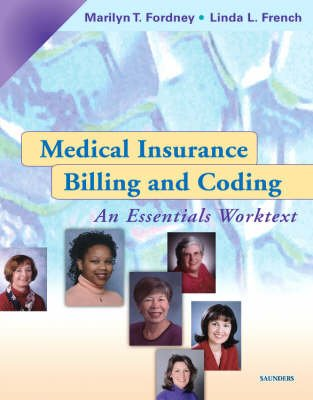 Medical Insurance Billing and Coding - An Essentials Worktext (Paperback, 7th): Marilyn Fordney, Linda L. French