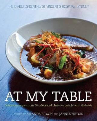 At My Table - Delicious Recipes from 60 Celebrated Chefs for People with Diabetes (Electronic book text): Amanda Bilson, Janni...