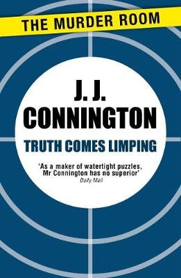 Truth Comes Limping (Electronic book text, Digital original): J J Connington