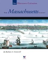 The Massachusetts Colony (Hardcover, Library binding): Barbara A Somervill