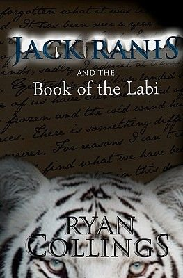 Jack Ranis and the Book of the Labi (Paperback): Ryan Collings