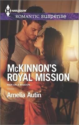McKinnon's Royal Mission (Paperback): Amelia Autin