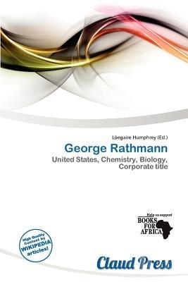 George Rathmann (Paperback): L. Egaire Humphrey