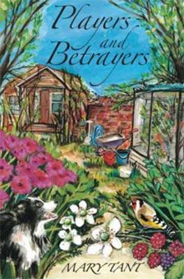 Players and Betrayers (Paperback): Mary Tant