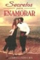 Secretos Para Enamorar - El Exito en la Seduccion (Spanish, Paperback): Editorial Epoca
