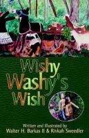 Wishy Washy's Wish (Hardcover, illustrated edition): Walter H. Barkas, Rivkah Sweedler