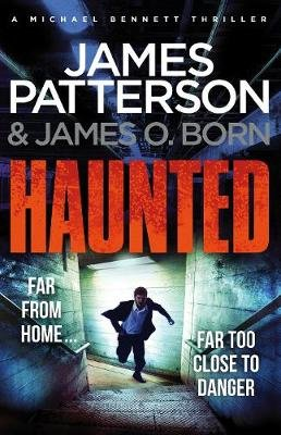 Haunted (Paperback): James Patterson, James O Born