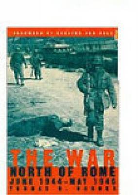 The War North of Rome, June 1944-May 1945 (Hardcover, Uk Ed.): Thomas Brooks