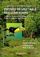 Physics of Unstable Nuclear Beams - Proceedings of the International Workshop University of Sao Paul, Brazil 27-30 August 1996...