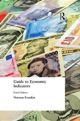 Guide to Economic Indicators (Electronic book text, 4th Revised edition): Norman Frumkin