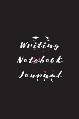 Writing Notebook Journal - 6 X 9, 108 Lined Pages (Diary, Notebook, Journal) (Paperback): Dartan Creations
