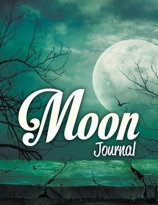 Moon Journal (Paperback): Speedy Publishing LLC