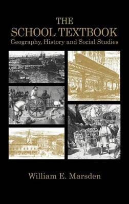 School Textbook, The: History, Geography and Social Studies (Electronic book text): William E. Marsden