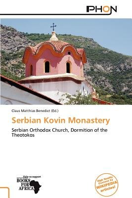 Serbian Kovin Monastery (Paperback): Claus Matthias Benedict