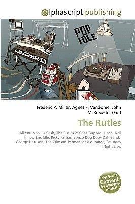 The Rutles (Paperback): Frederic P. Miller, Agnes F. Vandome, John McBrewster