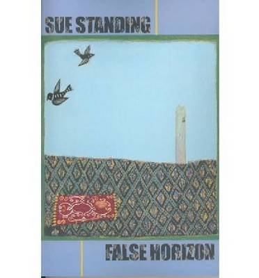 False Horizon (Paperback): Sue Standing