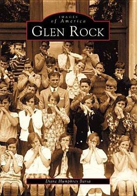 Glen Rock (Paperback, 1st ed): Dianne Humphrey Barsa