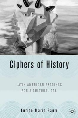 Latin American Readings for a Cultural Age - Latin American Readings for a Cultural Age (Hardcover, 2006 Ed.): E. Santi