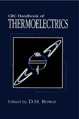 CRC Handbook of Thermoelectrics (Hardcover): D.M. Rowe