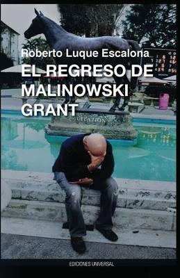 El Regreso de Malinowsk Grant (Spanish, Large print, Paperback, large type edition): Roberto Luque Escalona