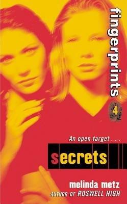 Fingerprints #4: Secrets (Electronic book text): Melinda Metz