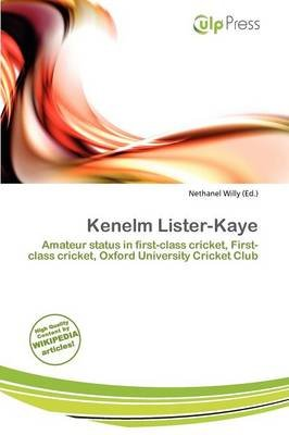 Kenelm Lister-Kaye (Paperback): Nethanel Willy