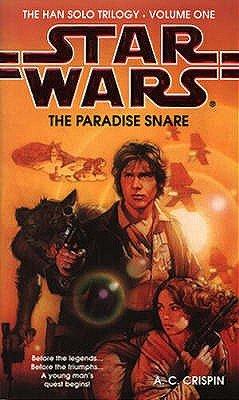 Star Wars: The Paradise Snare (Paperback, Paperback original): A.C. Crispin